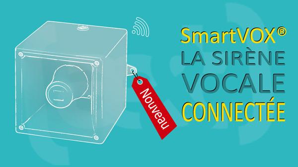 ae&t est fier de dévoiler sa dernière innovation : SmartVOX®